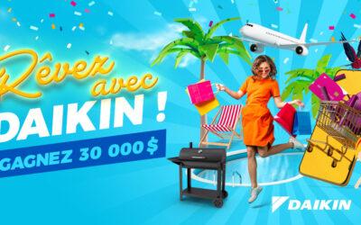 Daikin vous offre la chance de gagner 30,000$ en ARGENT